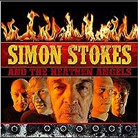 Simon Stokes & the Heathen Angels