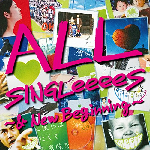 ALL SINGLeeeeS ~& New Beginning~
