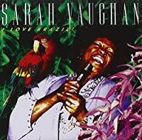 I Love Brazil! by Sarah Vaughan (1994-03-10)