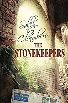 The Stonekeepers: Fast-moving suspense that will keep you on the edge from cover to cover! by [Chambers, Sally]