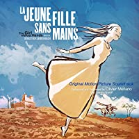 Jeune Fille Sans Main / Girl Without Hands - Ost