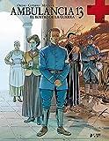 AMBULANCIA 13 03 EL ROSTRO DE LA GUERRA