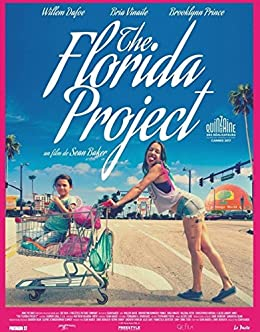 [DINESH]のMOVIE SCRIPT - THE FLORIDA PROJECT: SCREENPLAY BOOK (English Edition)