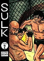 Sulk Volume 2: Deadly Awesome