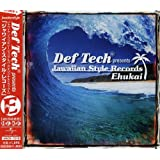Def Tech presents Jawaiian Style Record Ehukai