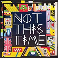 Not This Time [12 inch Analog]