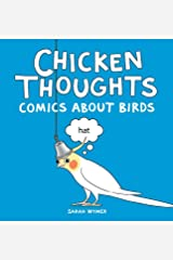 Chicken Thoughts: Comics About Birds Hardcover