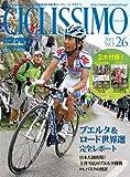 CICLISSIMO(チクリッシモ) 2011年 11月号 (No.26)(サイクルスポーツ2011年11月号増刊)[雑誌]
