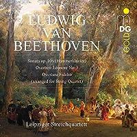 Beethoven: Sonata op. 106 (Hammerklavier) / Overture Leonore No. 3 / Overture Fidelio (arranged for String Quartet)
