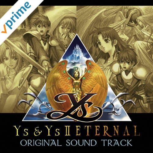オリジナル・サウンドトラック 「イース&イースIIエターナル」