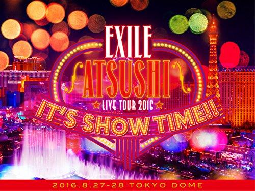 【早期購入特典あり】EXILE ATSUSHI LIVE TOUR 2016