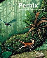 Pernix, die Abenteuer eines kleinen Sauriers