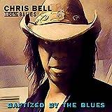 クリス・ベル(Chris Bell)&100% Blues