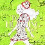 TOKYO HUMMING