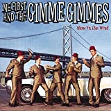 Blow in the Wind by Me First & The Gimme Gimmes (2001-03-19)