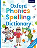 Oxford Phonics Spelling Dictionary (Oxford Reading Tree)