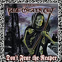 Don't Fear The Reaper: The Best Of Blue ?yster Cult by Blue Oyster Cult (2000-02-08)