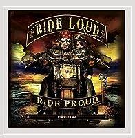 Ride Loud Ride Proud