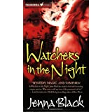 Watchers in the Night