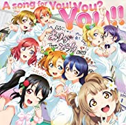 A song for You! You? You!! (BD付)