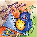 The Eensy Weensy Spider: A Pop-Up Book