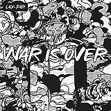 ウォー・イズ・オーバー (WAR IS OVER)