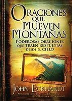 Oraciones Que Mueven Montanas / Prayers That Move Mountains
