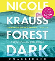 Forest Dark Low Price CD: A Novel