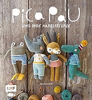Pica Pau und ihre Haekelfreunde: Alpaka, Panda, Otter und Co. haekeln
