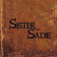 Sister Sadie by Sister Sadie