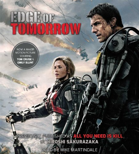 Edge of Tomorrow (Movie Tie-in Edition) (All You Need Is Kill)の詳細を見る