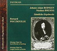 Reincken / Bruhns : Organ Works