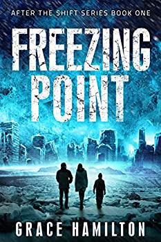 Freezing Point (After the Shift Book 1) (English Edition)