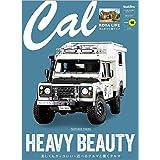Cal(キャル) vol.40 2021年 07 月号 [雑誌]: GOODS PRESS(グッズプレス) 増刊
