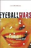 Eyeball Wars: A Novel of Dot.Com Intrigue