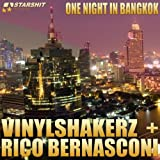 One Night In Bangkok (Vinylshakerz . Screen Cut)
