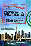 Passport to Murder: Bouchercon Anthology 2017 (English Edition)
