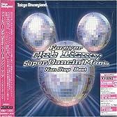 フォーエバー Club Disney スーパーダンシン・マニア~ノンストップ・ベスト