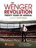 THE WENGER REVOLUTION: Twenty Years of Arsenal ヴェンゲル20周年 アーセナル写真集