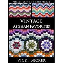 Vintage Afghan Favorites Granny and Ripple Afghans (Vintage Crochet Favorites Book 2)