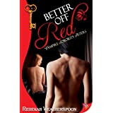 Better Off Red: Vampire Sorority Sisters Book 1
