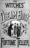 The Witches' Dream Book; and Fortune Teller (English Edition)
