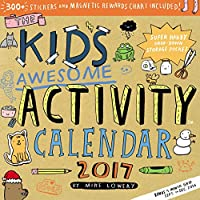 The Kid's Awesome Activity 2017 Calendar