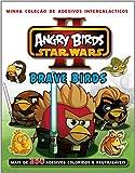 Angry Birds. Star Wars II. Brave Birds
