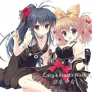 音楽少女 千歳ハル&熊谷絵里「Lucy& Starlit Walk」