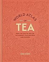 World Atlas of Tea