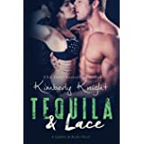 Tequila & Lace: 2