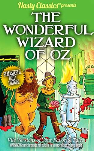 The Wonderful Wizard of Oz: Remastered Dirty Edition (English Edition)