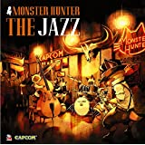 MONSTER HUNTER THE JAZZ
