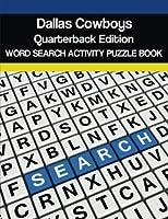 Dallas Cowboys Quarterbacks Word Search Activity Puzzle Book